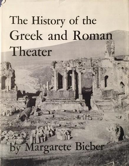 Bieber: Theatre Greek and Roman